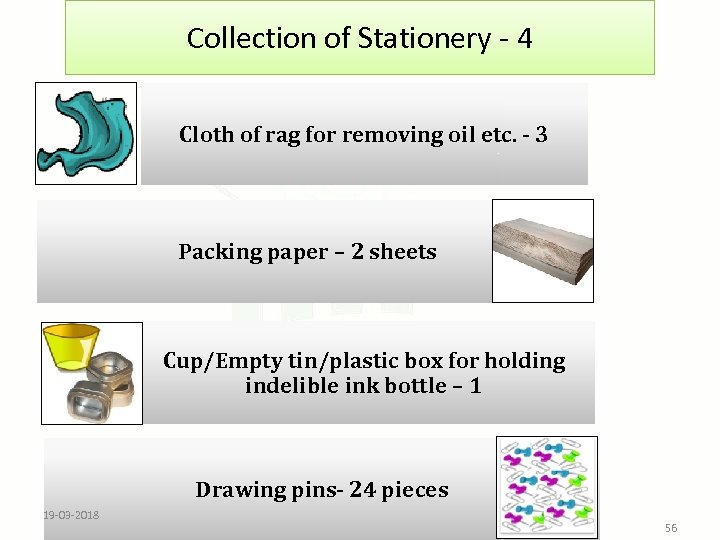 Collection of Stationery - 4 Cloth of rag for removing oil etc. - 3