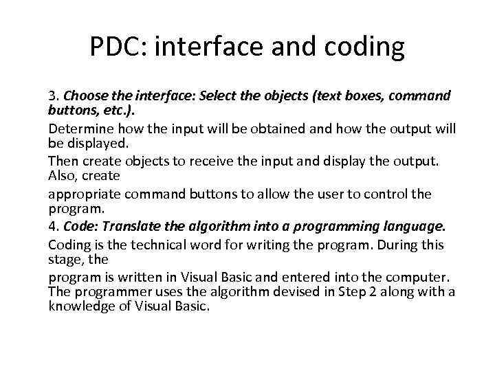 PDC: interface and coding 3. Choose the interface: Select the objects (text boxes, command