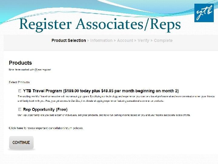 Register Associates/Reps