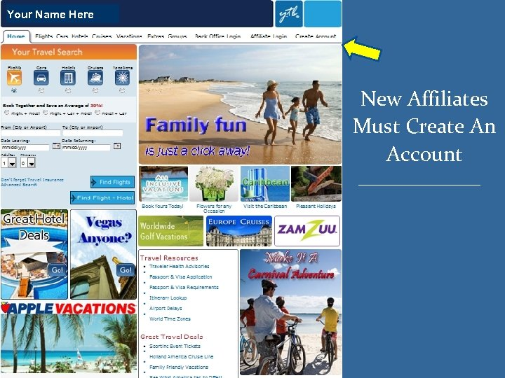 Your Name Here New Affiliates Must Create An Account