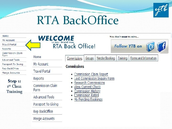 RTA Back. Office Step 1: 1 st Class Training