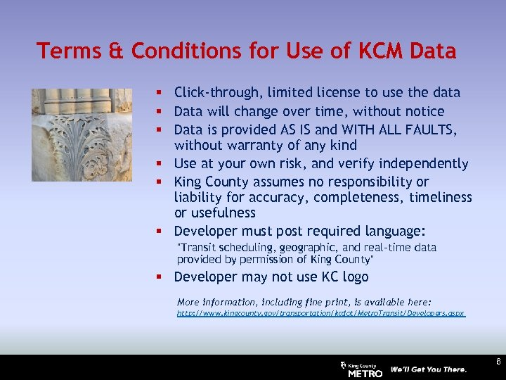 Terms & Conditions for Use of KCM Data § Click-through, limited license to use
