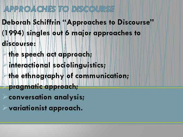 approaches to discourse schiffrin