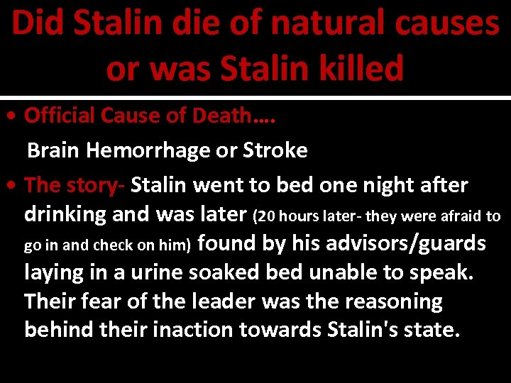 Did Stalin die of natural causes or was Stalin killed • Official Cause of