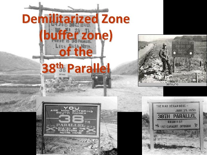 Demilitarized Zone (buffer zone) of the th Parallel 38