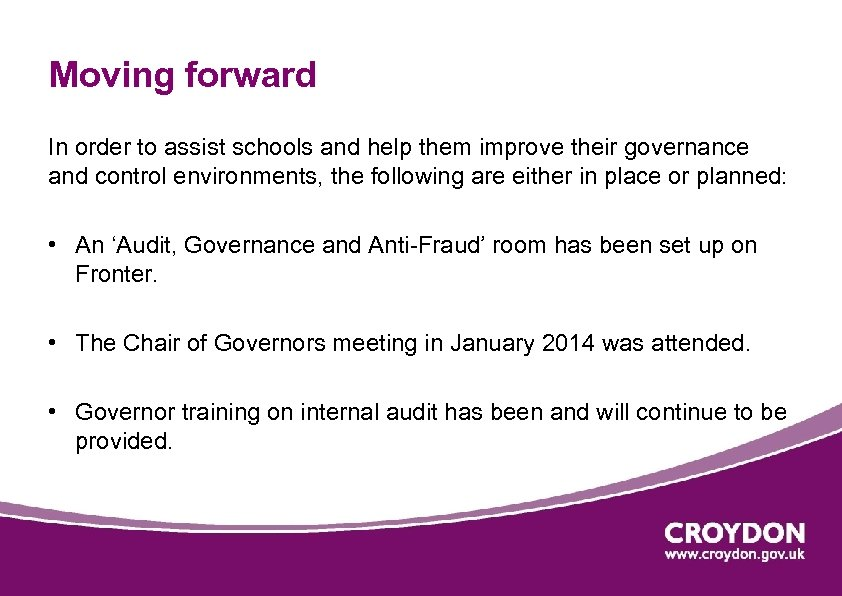 Moving forward In order to assist schools and help them improve their governance and