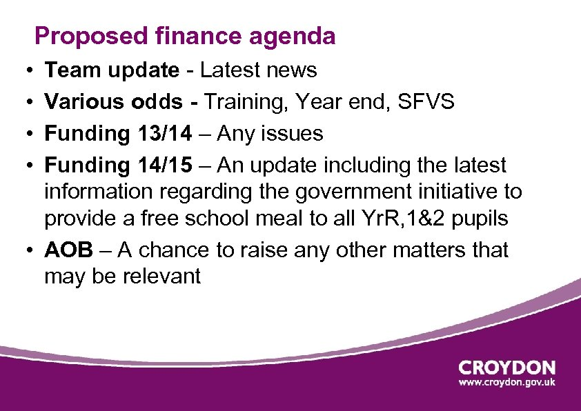 Proposed finance agenda • • Team update - Latest news Various odds - Training,