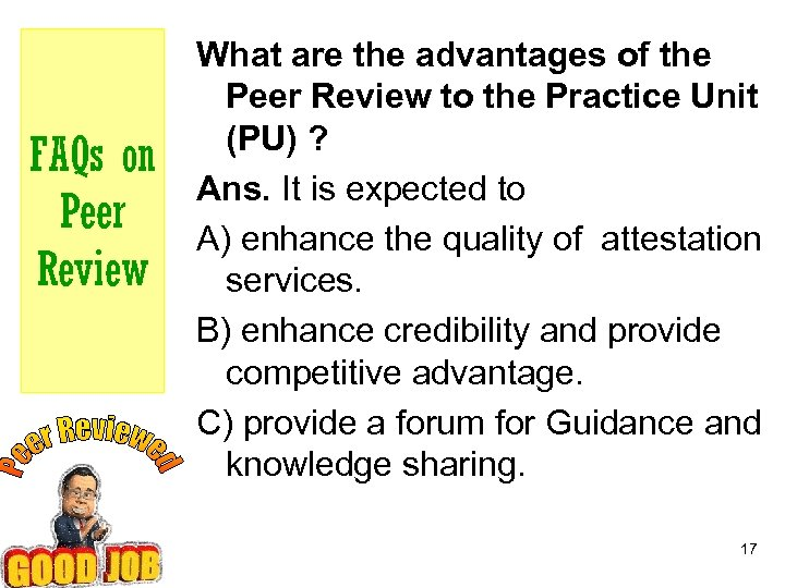 FAQs on Peer Review What are the advantages of the Peer Review to the