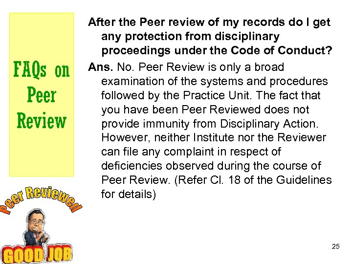 FAQs on Peer Review After the Peer review of my records do I get