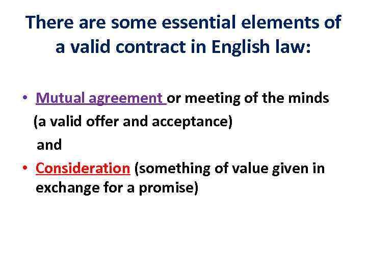 There Are Some Essential Elements Of A Valid Contract In English Law  E2 80 A2 Mutual