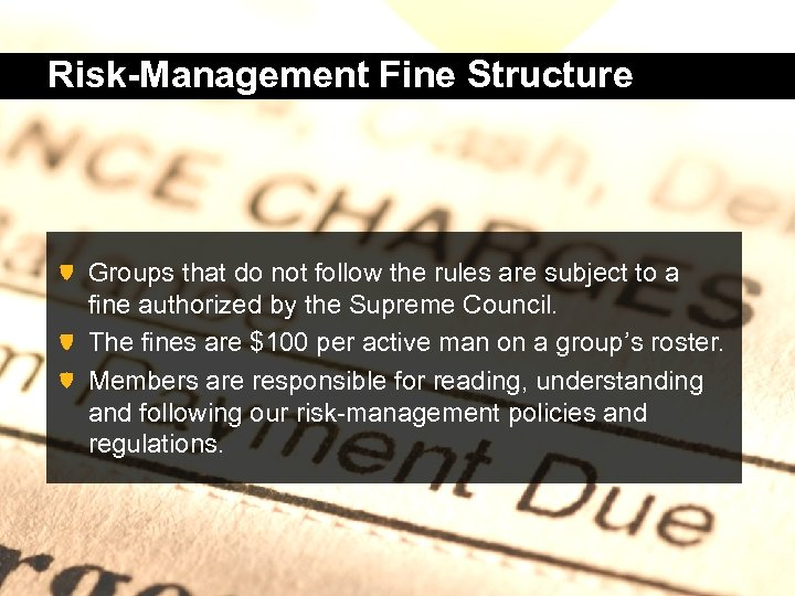 Risk-Management Fine Structure Groups that do not follow the rules are subject to a