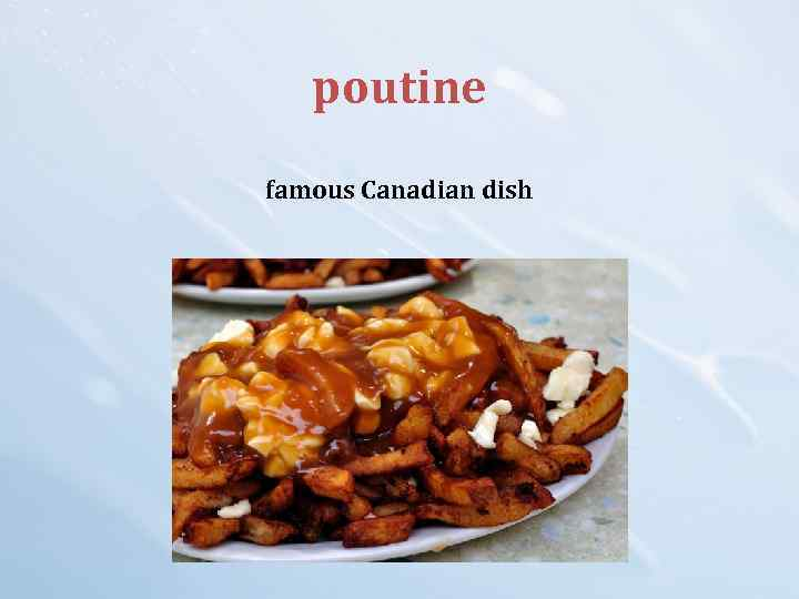 poutine famous Canadian dish