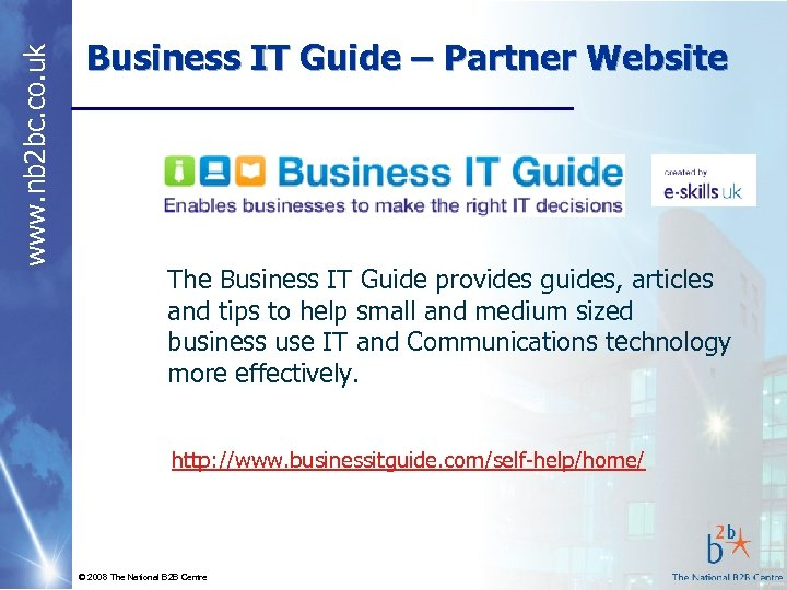 www. nb 2 bc. co. uk Business IT Guide – Partner Website The Business
