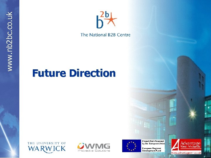 www. nb 2 bc. co. uk Future Direction