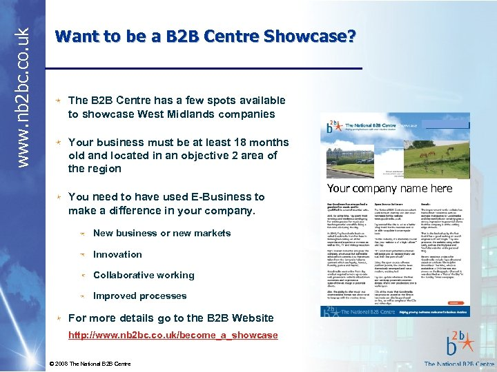 www. nb 2 bc. co. uk Want to be a B 2 B Centre