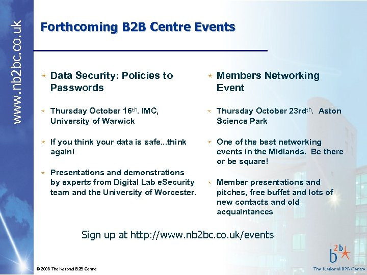 www. nb 2 bc. co. uk Forthcoming B 2 B Centre Events Data Security: