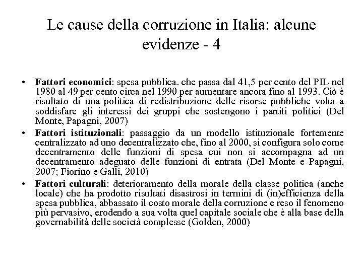 Le cause della corruzione in Italia: alcune evidenze - 4 • Fattori economici: spesa