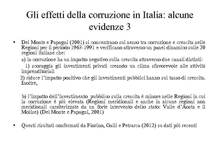 Gli effetti della corruzione in Italia: alcune evidenze 3 • Del Monte e Papagni
