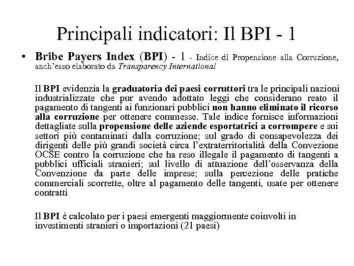 Principali indicatori: Il BPI - 1 • Bribe Payers Index (BPI) - 1 -