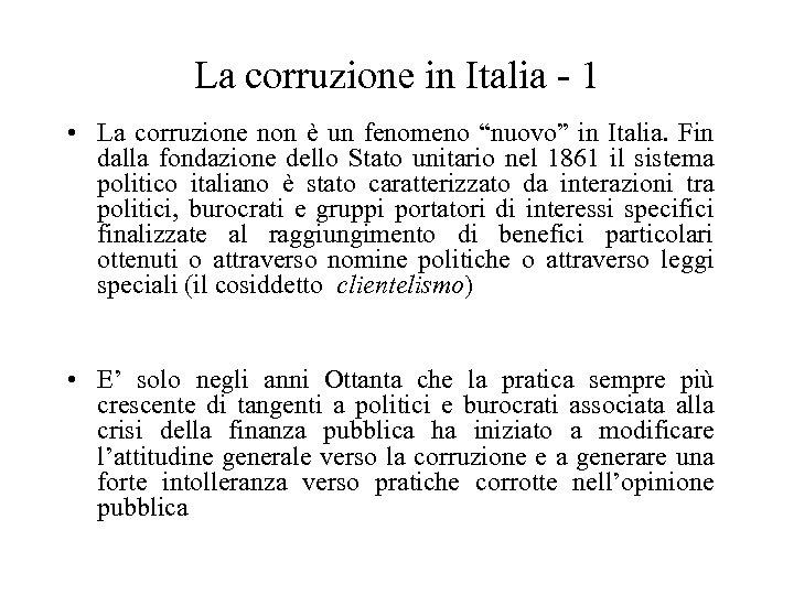 """La corruzione in Italia - 1 • La corruzione non è un fenomeno """"nuovo"""""""