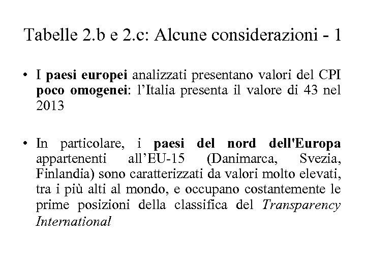 Tabelle 2. b e 2. c: Alcune considerazioni - 1 • I paesi europei