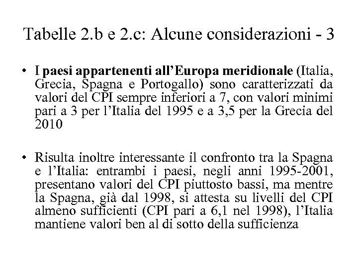 Tabelle 2. b e 2. c: Alcune considerazioni - 3 • I paesi appartenenti
