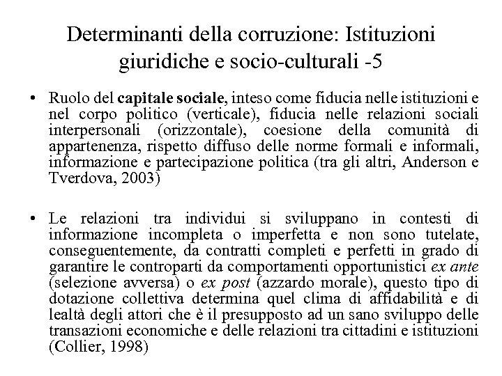 Determinanti della corruzione: Istituzioni giuridiche e socio-culturali -5 • Ruolo del capitale sociale, inteso