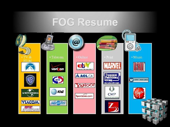 FOG Resume • TV & FILM • Telecom • Online • Print • Music