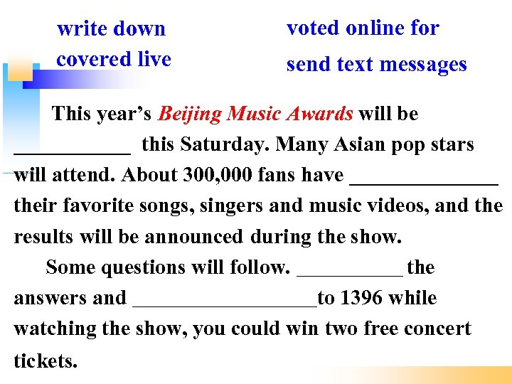 write down covered live voted online for send text messages This year's Beijing Music