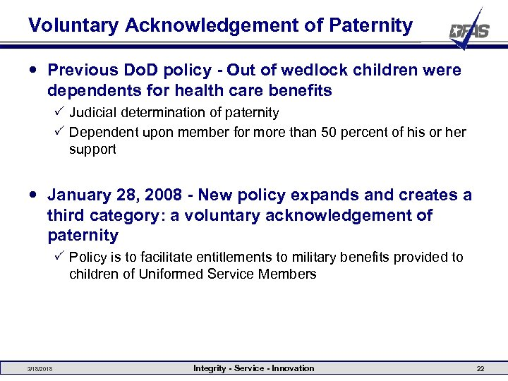 Voluntary Acknowledgement of Paternity Previous Do. D policy - Out of wedlock children were