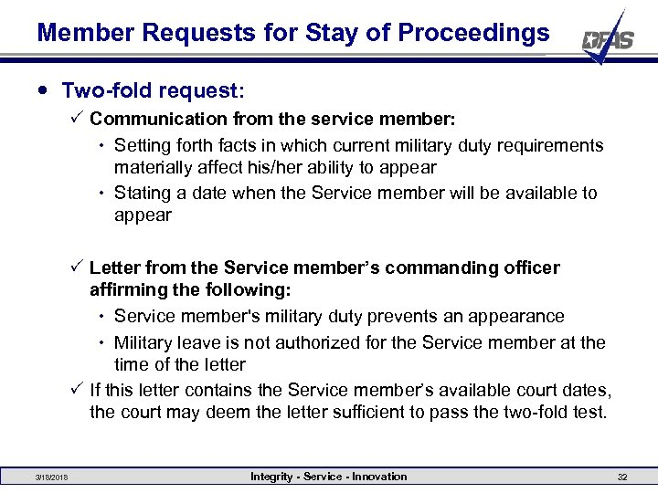 Member Requests for Stay of Proceedings Two-fold request: P Communication from the service member: