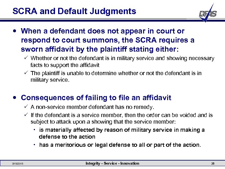 SCRA and Default Judgments When a defendant does not appear in court or respond