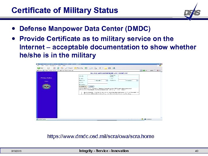 Certificate of Military Status Defense Manpower Data Center (DMDC) Provide Certificate as to military