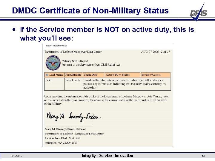 DMDC Certificate of Non-Military Status If the Service member is NOT on active duty,