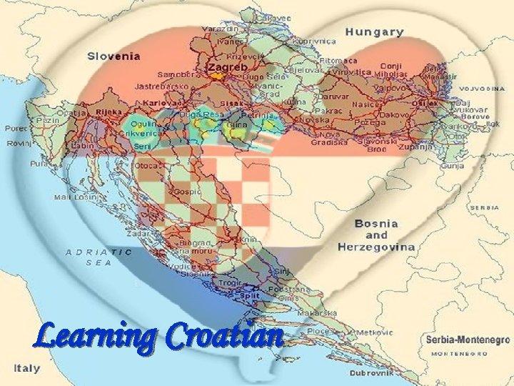 Learning Croatian