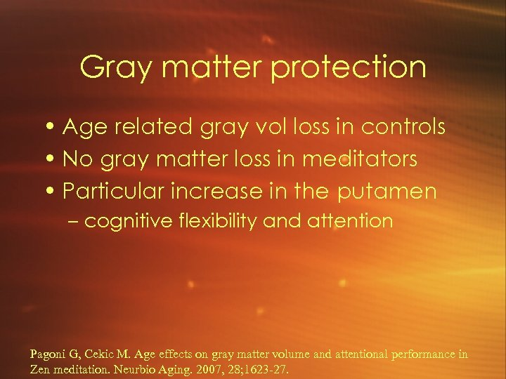 Gray matter protection • Age related gray vol loss in controls • No gray