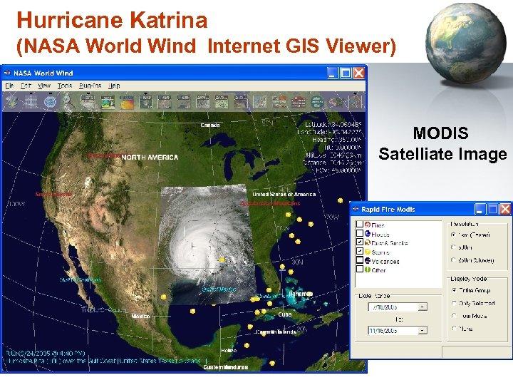 Hurricane Katrina (NASA World Wind Internet GIS Viewer) MODIS Satelliate Image