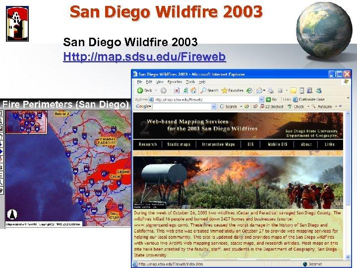 San Diego Wildfire 2003 Http: //map. sdsu. edu/Fireweb
