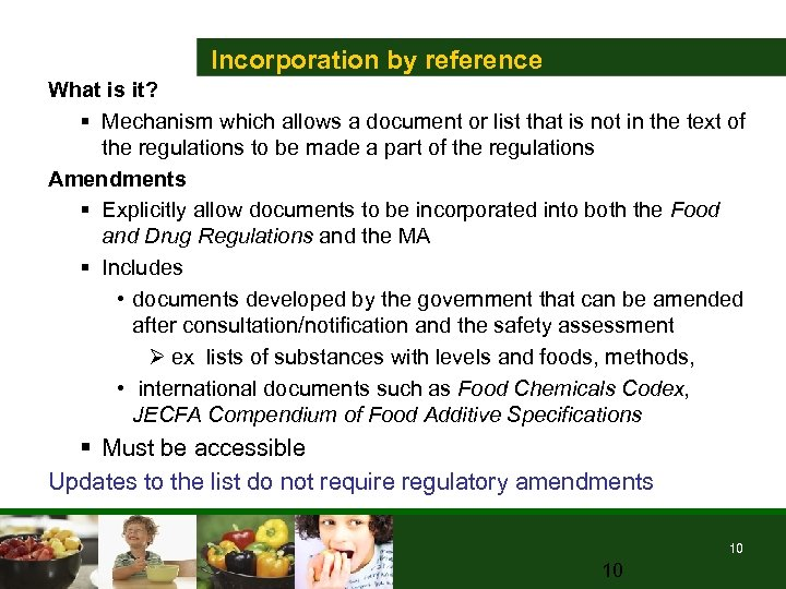Incorporation by reference What is it? § Mechanism which allows a document or list