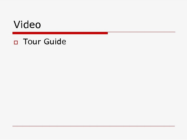 Video o Tour Guide