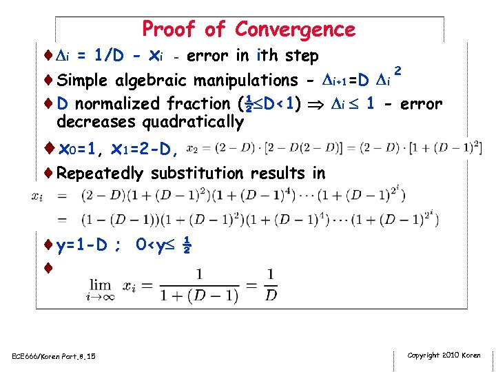 Proof of Convergence ¨ i = 1/D - xi - error in ith step