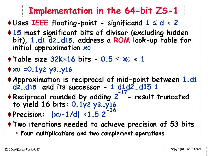 Implementation in the 64 -bit ZS-1 ¨Uses IEEE floating-point - significand 1 d <