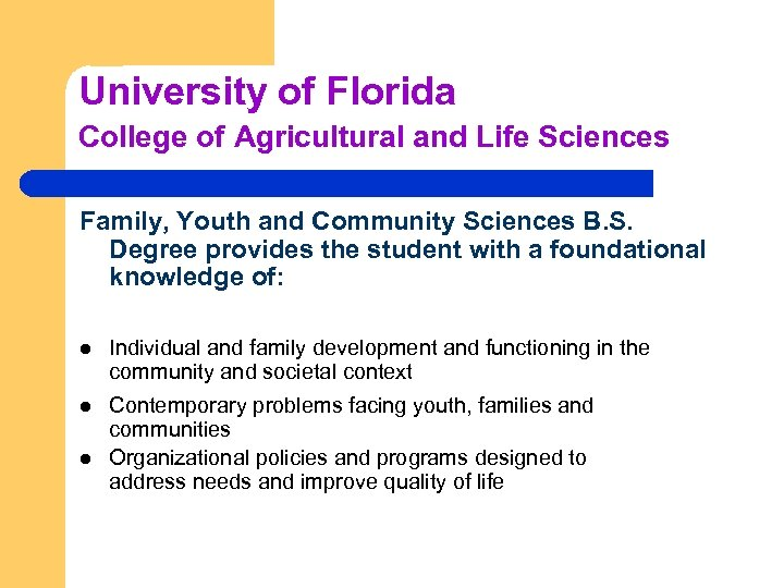 University of Florida College of Agricultural and Life Sciences Family, Youth and Community Sciences