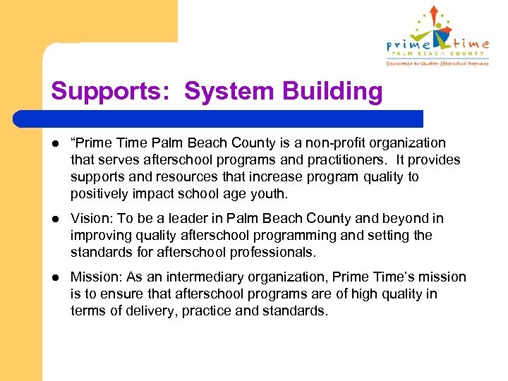 """Supports: System Building l """"Prime Time Palm Beach County is a non-profit organization that"""