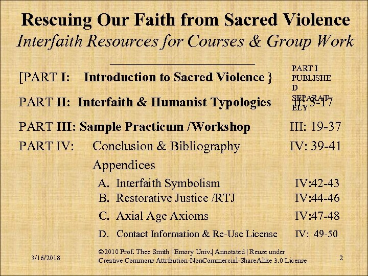 Rescuing Our Faith from Sacred Violence Interfaith Resources for Courses & Group Work ____________________________________