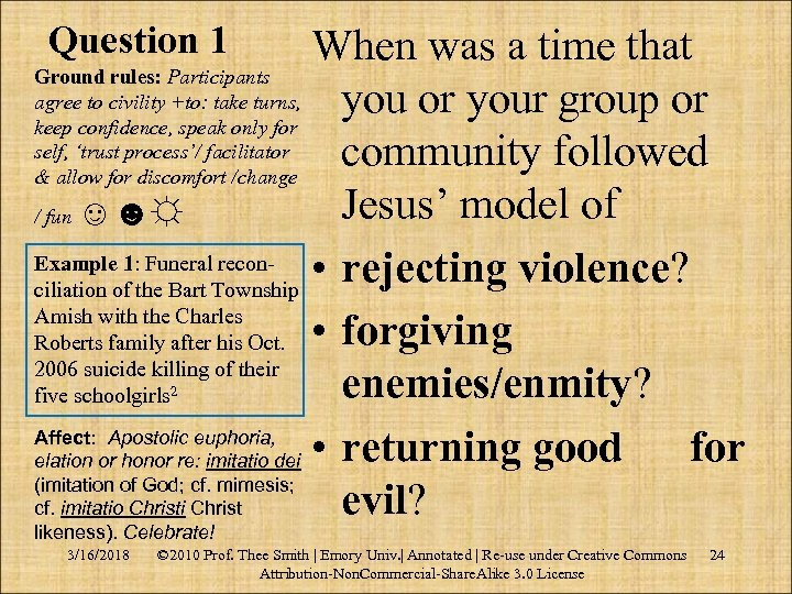 Question 1 When was a time that Ground rules: Participants agree to civility +to:
