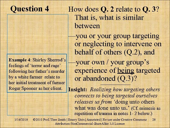 Question 4 How does Q. 2 relate to Q. 3? That is, what is