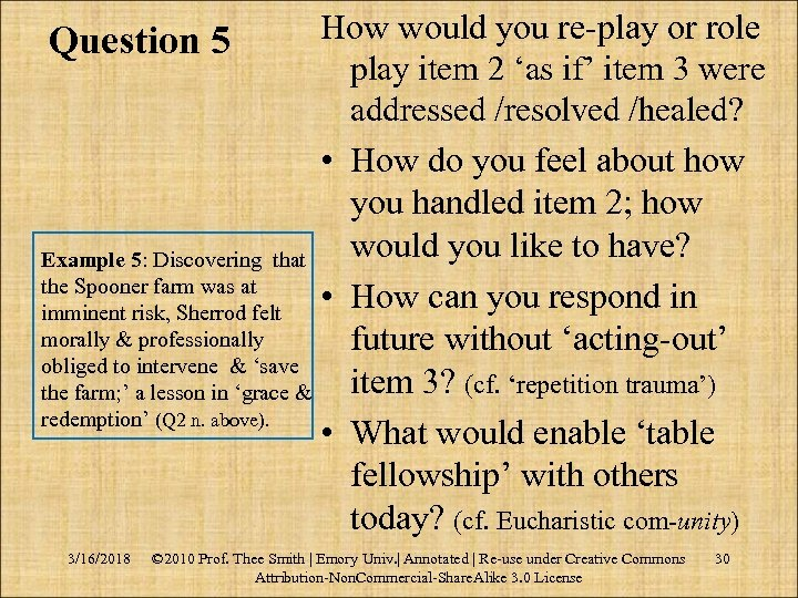 How would you re‑play or role play item 2 'as if' item 3 were