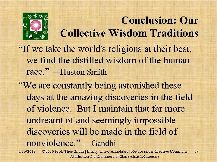 """Conclusion: Our Collective Wisdom Traditions """"If we take the world's religions at their best,"""