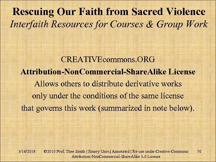 Rescuing Our Faith from Sacred Violence Interfaith Resources for Courses & Group Work CREATIVEcommons.
